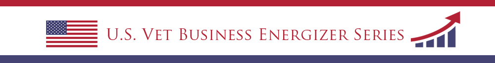 U.S. Vet Business Energizer Series